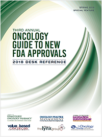 2018 Third Annual Oncology Guide to New FDA Approvals