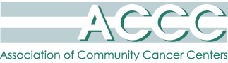 Association for Community Cancer Centers (ACCC)